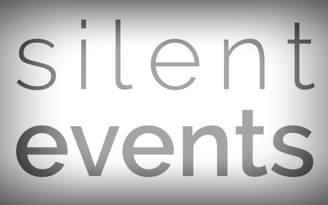 «silent events»